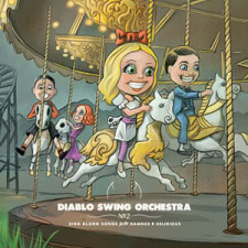 Diablo Swing Orchestra: Sing Along Songs For The Damned And Delirious