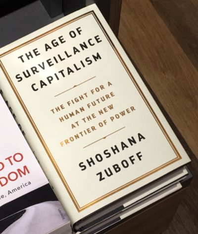 "Book Review: ""The Age of Surveillance Capitalism"" by Shoshana Zuboff"